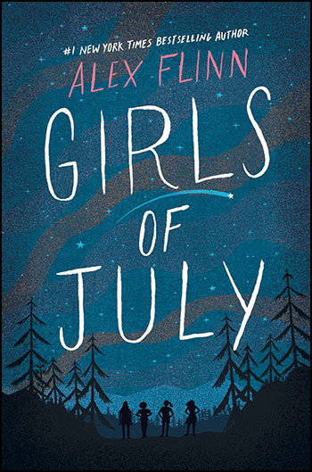 Girls of July ~ by Alex Flinn
